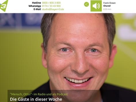 """""""Mensch Otto"""" auf Bayern3"""
