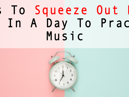 Tips To Squeeze Out More Time In A Day