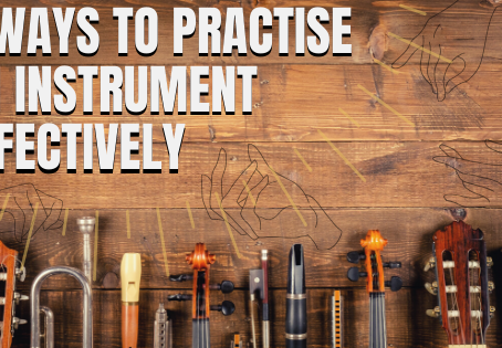 5 Ways to Practise an Instrument Effectively