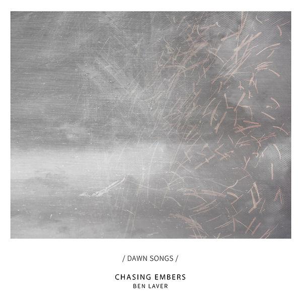 Ben Laver Chasing Embers 3300p.jpg