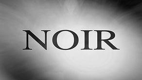 Noir_Trailer_Screengrab.jpg
