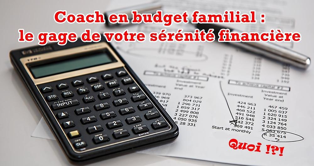 Coach en budget familial le gage de votre sérénité financière