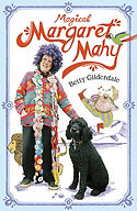 Magical Margaret Mahy: Betty Gilderdale, Alan Gilderdale. Designed and some illustrations by Jenny Haslimeier