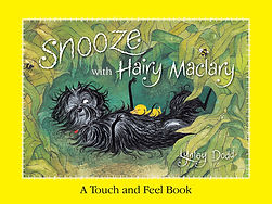 Snooze with Hairy Maclary: Lynley Dodd. Designed by Jenny Haslimeier
