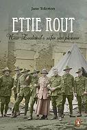 Ettie Rout: New Zealand's Safer Sex Pioneer. Designed by Jenny Haslimeier
