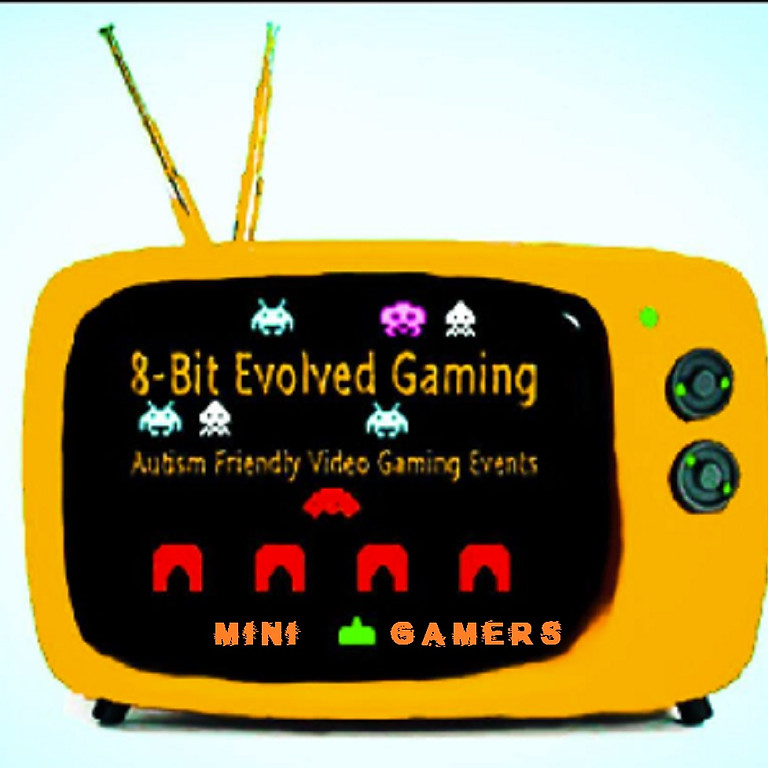 Mini 8-bitEvolved Gaming Mornings (Autism Friendly)
