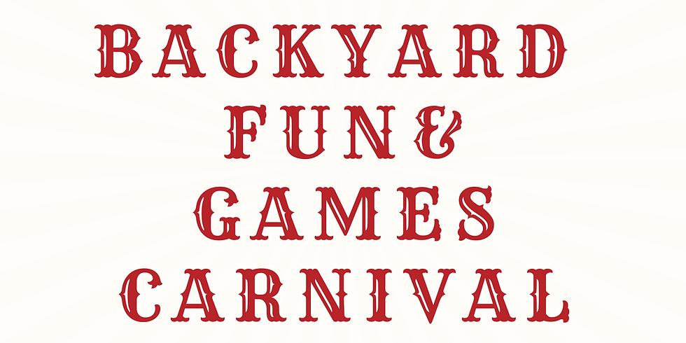 Backyard Fun & Games Carnival Day 2