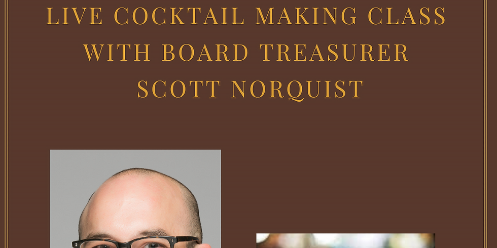 Mixology Class with Scott Norquist and Virtual Charleston Lesson