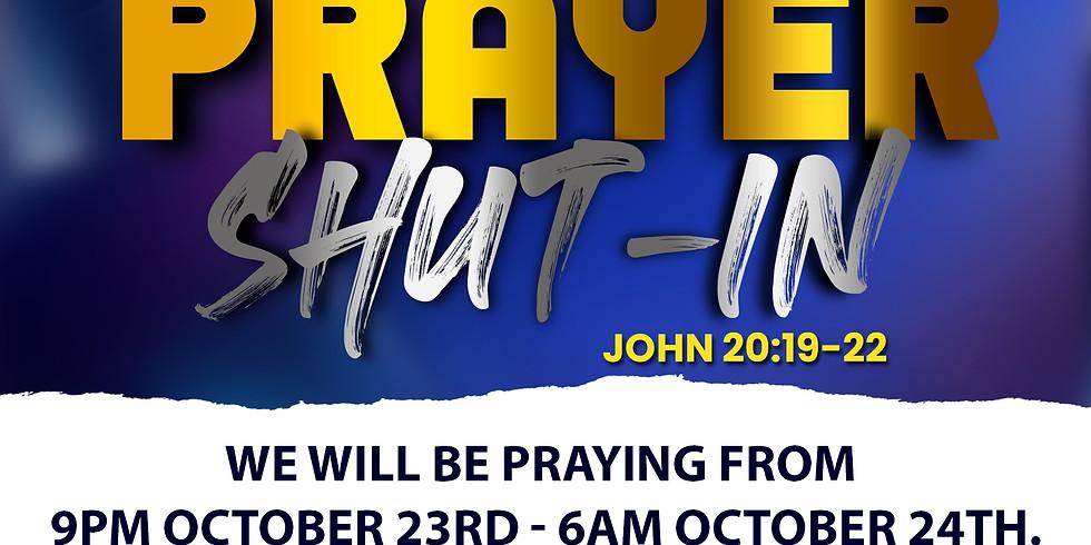 THIS IS A PRAYER SHUT-IN