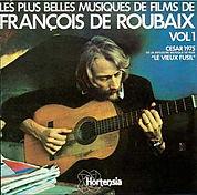 Les plus belles musiques de films de François de Roubaix vol.1