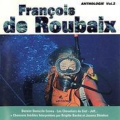 François de Roubaix Anthologie 2