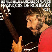 Les plus belles musiques de films de François de Roubaix vol.2