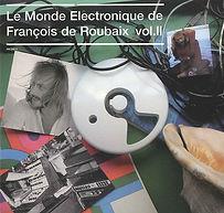 Le monde électronique de François de Roubaix volume 2
