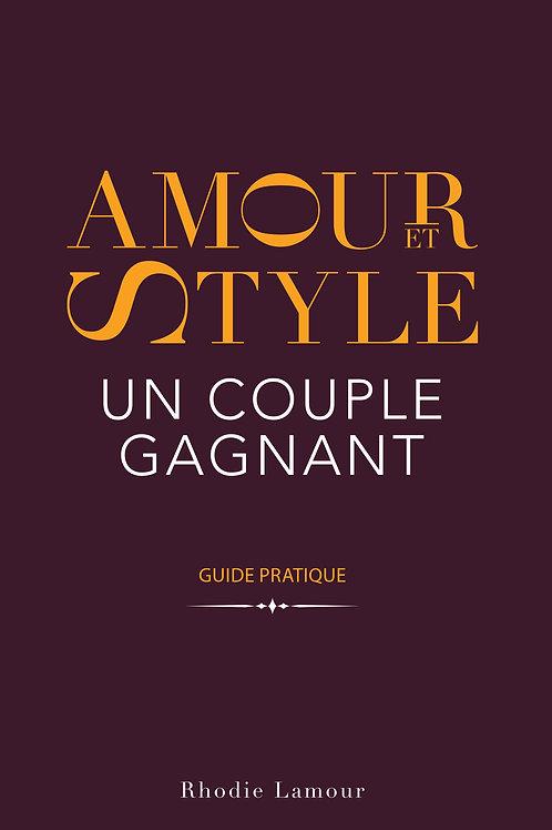 Amour et Style un couple gagnant