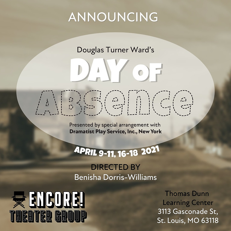 Day of Absence by Douglas Turner Ward  (Sunday)