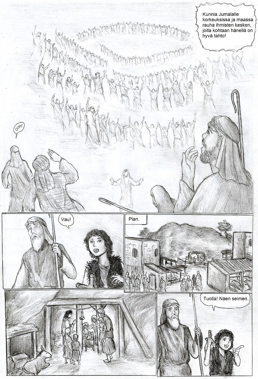 Paimenet/Tietäjät lähtevät enkelin kehotuksesta etsimään syntynyttä Vapahtajaa.