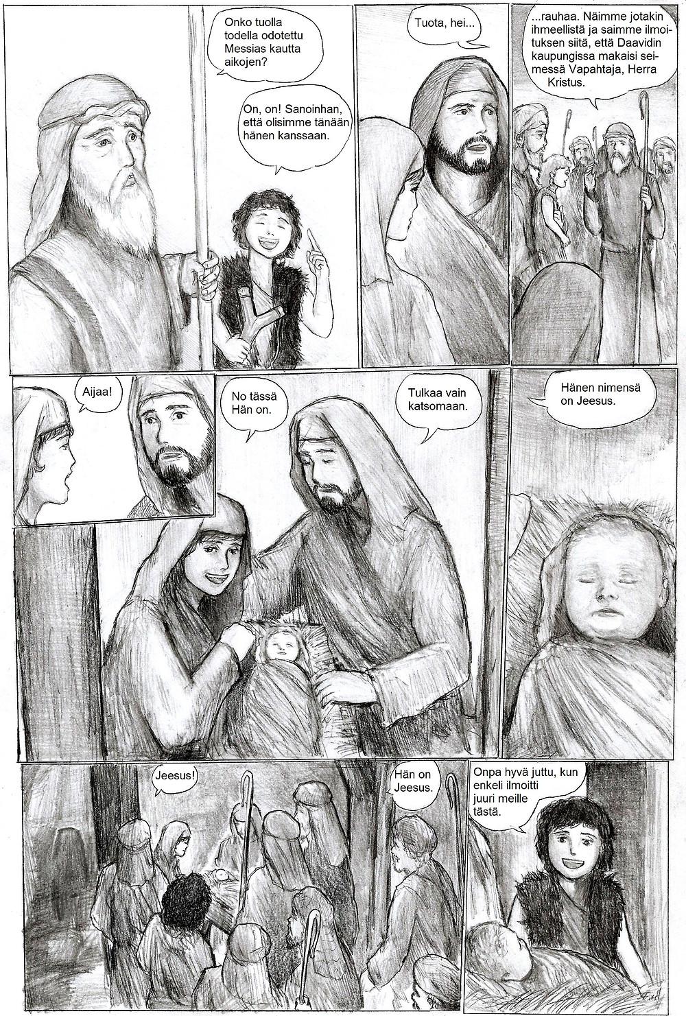 Lopulta tietäjät löytävät seimessä makaavan Jeesuksen sekä Marian ja Joosefin.