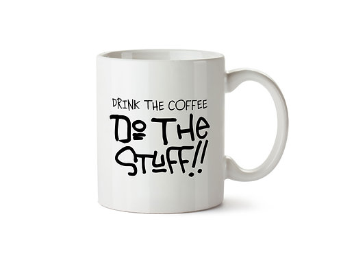 """Do The Stuff"" Mug"