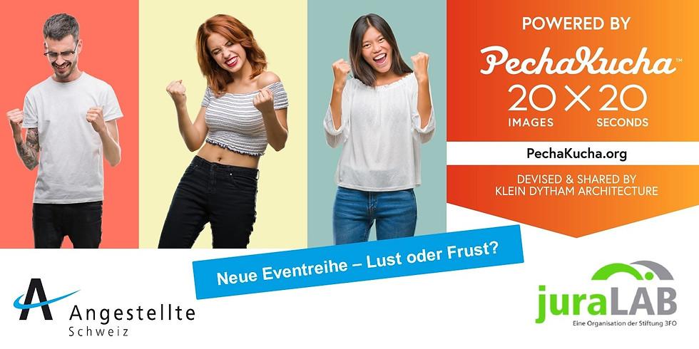 Deine Lust, Dein Erfolg > Powered by PechaKucha