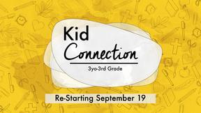 Kid Connection Returns!