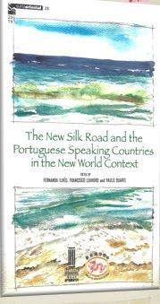 livro The New Silk Road and the Portugue