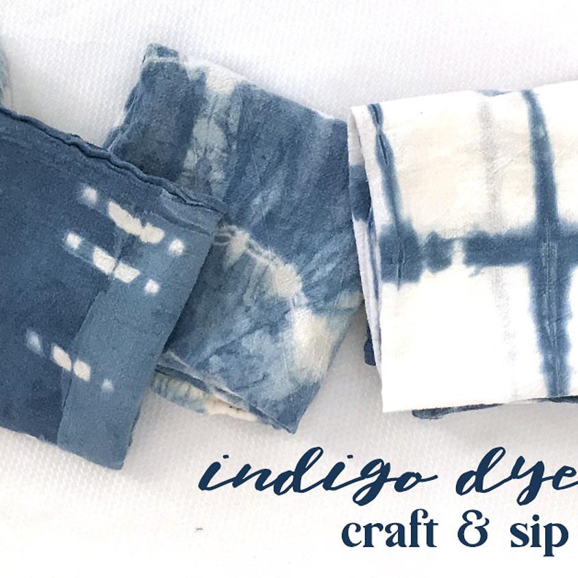 Indigo Dyeing Craft & Sip