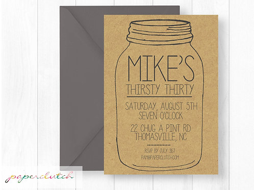 Thirsty Thirty Mason Jar Birthday Party Invitation