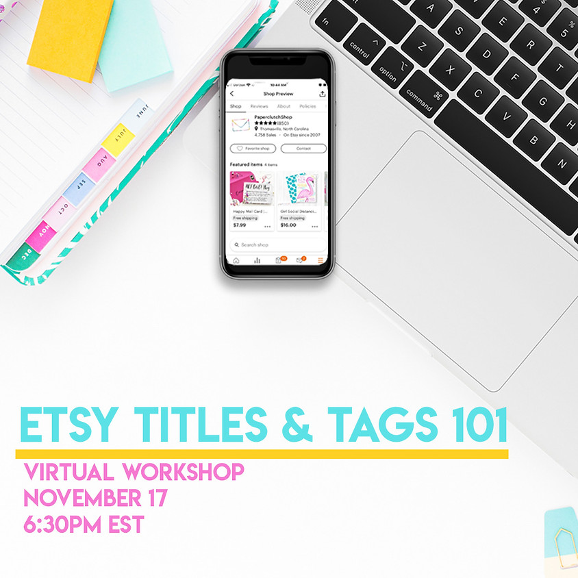 Etsy Title & Tags 101