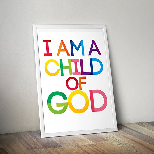 I am a Child of God Poster Christian Print