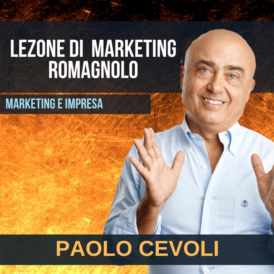 PAOLO CEVOLI - LEZIONE DI MARKETING ROMAGNOLO