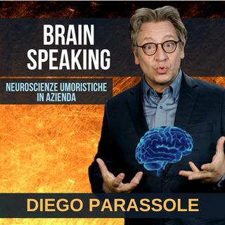 DIEGO PARASSOLE BRAIN SPEAKING