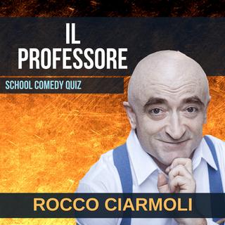 ROCCO CIARMOLI - IL PROFESSORE