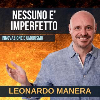 LEONARDO MANERA - NESSUNO E' IMPERFETTO