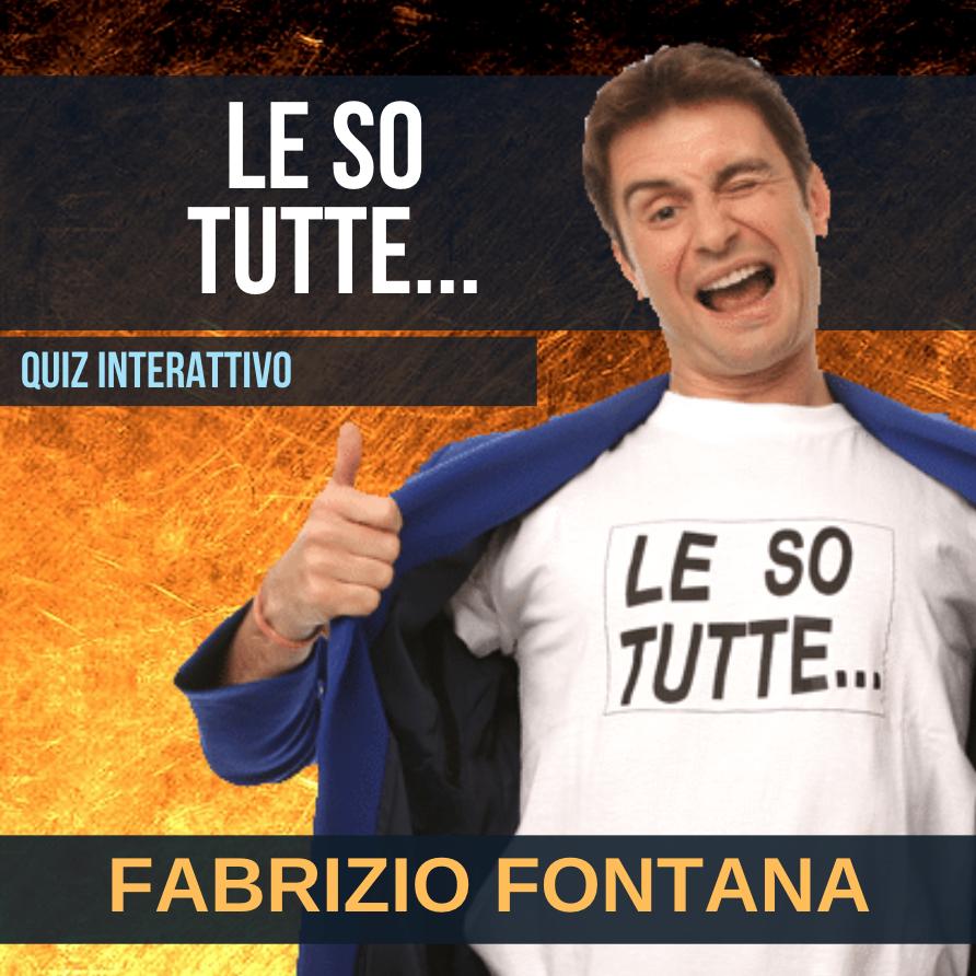 FABRIZIO FONTANA - LE SO TUTTE