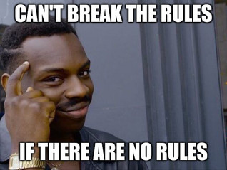 Break the Rules to Get Ahead