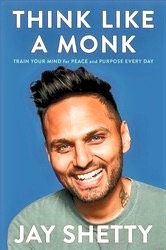 Think Like Monk by Jay Shetty