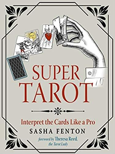 Super Tarot : Interpret Tarot Like Pro