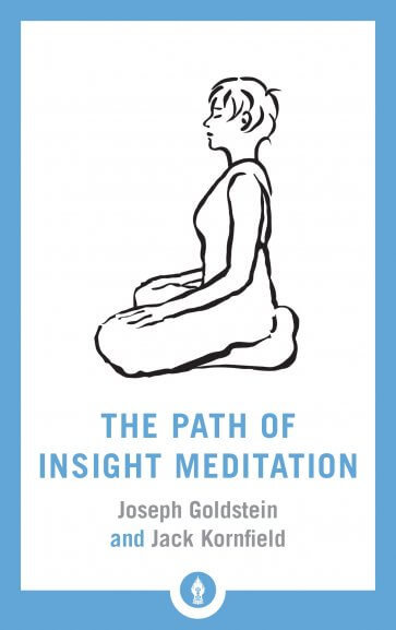 The Path of Insight Meditation Joseph Goldstein