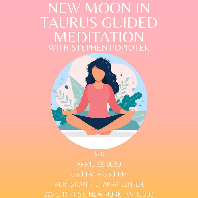 New Moon in Taurus Guided Meditation with Stephen Popiotek