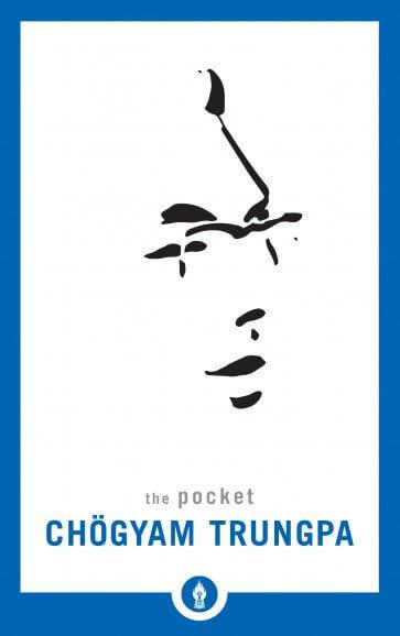 The Pocket Chögyam Trungpa (Shambhala Pocket Library)