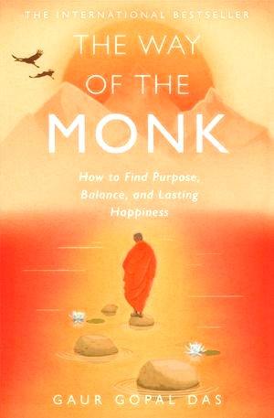 Gaur Gopal Das The Way of the monk