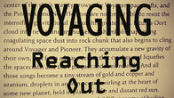 Voyaging: Reaching Out