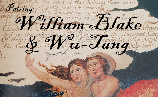 Pairing: William Blake and Wu-Tang