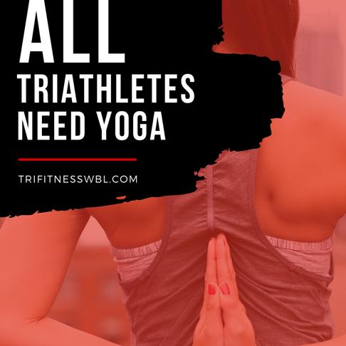 6 Reasons All Triathletes Need Yoga