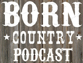 BORN Country Podcast, Episode #20