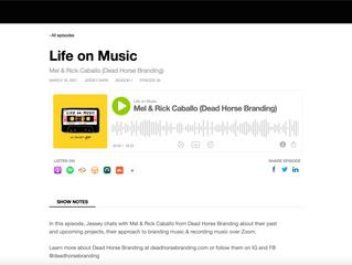 Life on Music Mel & Rick Caballo (Dead Horse Branding)
