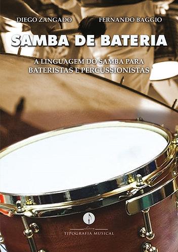 Samba de bateria: a linguagem do samba para bateristas e percussionistas