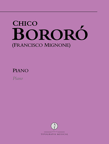 Chico Bororó: Piano