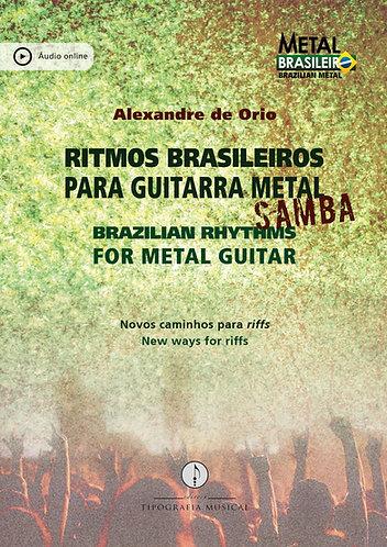 Ritmos brasileiros para guitarra metal: Samba (com áudio online)
