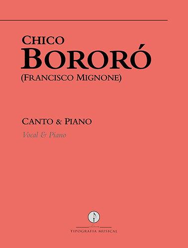 Chico Bororó: Canto & Piano